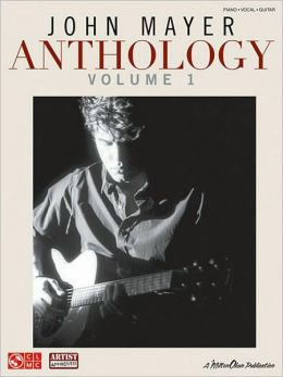 John Mayer Anthology: Volume 1