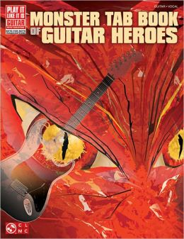 Monster Tab Book of Guitar Heroes