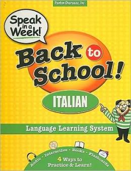 Speak in a Week! Back to School! Italian [With CDROM and Flash Cards and 2 Paperbacks]
