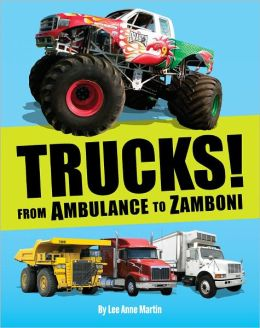 Trucks! From Ambulance to Zamboni