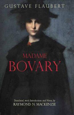Madame Bovary: Provincial Lives (MacKenzie Translation)