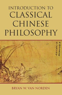 INTRO TO CLASSICAL CHINESE PHILOSOPHY