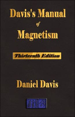 Davis's Manual Of Magnetism - Thirteenth Edition
