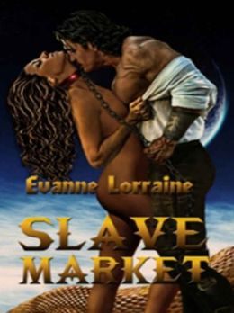 Slave Market [Demons and Dragons Book Two]
