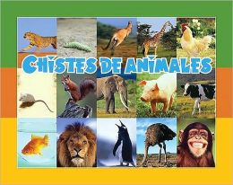 Chistes de Animales = Fun with Animals