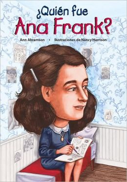 Quien fue Ana Frank?/ Who Was Anne Frank?