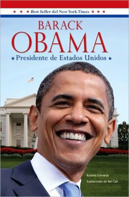 Barack Obama: Presidente de Estados Unidos (Barack Obama: President of the United States)