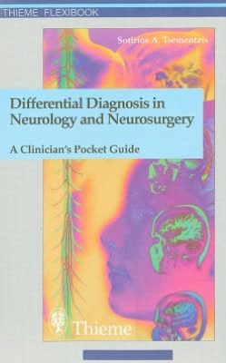 Differential Diagnosis in Neurology and Neurosurgery: A Clinician's Pocket Guide
