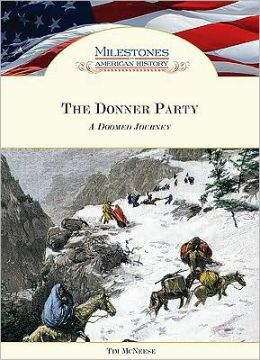 Donner Party: A Doomed Journey