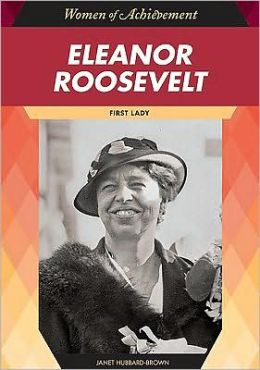 Eleanor Roosevelt: First Lady