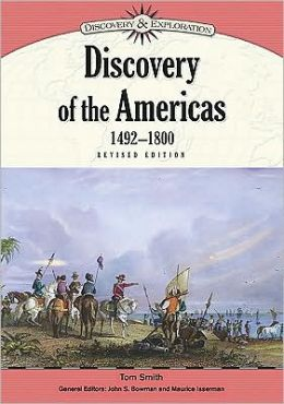 Discovery of the Americas, 1492-1800, Revised Edition
