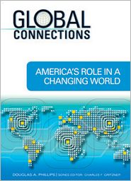 America's Role in a Changing World