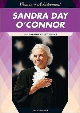 Sandra Day O'Connor: U. S. Supreme Court Justice