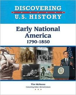 Early National America ,1790-1850