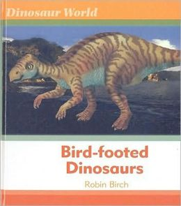Bird-footed Dinosaurs