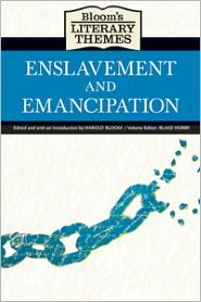 Bloom's Literary Themes: Enslavement and Emancipation