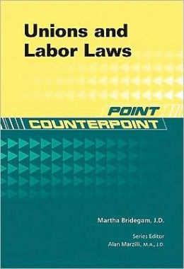 Unions and Labor Laws