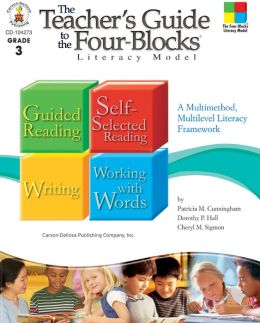The Teacher's Guide to the Four-Blocks Literacy Model: A Multimethod, Multilevel Literacy Framework