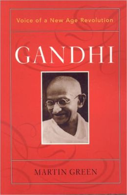 Gandhi: Voice of a New Age Revolution