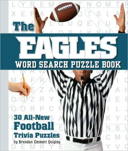 The Eagles Word Search: 30 All New Football Trivia Puzzles