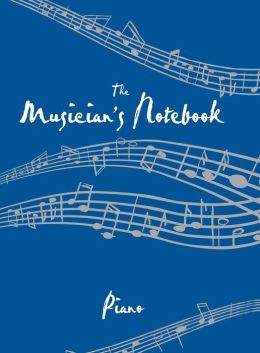 Musician's Notebook Piano: Revised Edition