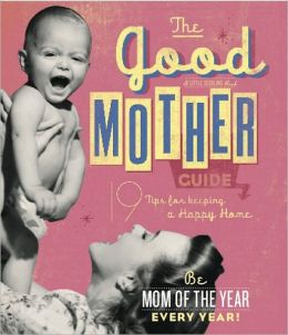 Good Mother Guide: Little Seedling Edition