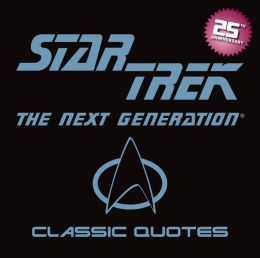 Star Trek the Next Generation Classic Quotes Little Gift Book