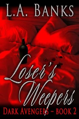 Losers Weepers (Dark Avengers Series #2)