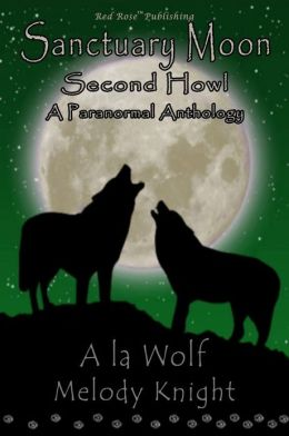&Aacute; la Wolf: Sanctuary Moon: Second Howl