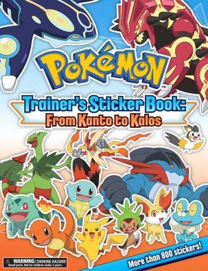 Pokemon Trainer's Sticker Book: From Kanto to Kalos
