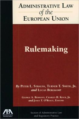 Administrative Law of the EU: Rulemaking