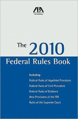 The 2010 Federal Rules Book