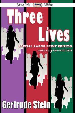Three Lives (Large Print Edition)