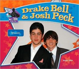 Drake Bell and Josh Peck: Famous Actors
