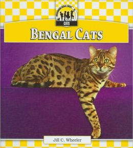 Bengal Cats (Checkerboard Animal Library: Cats Series)
