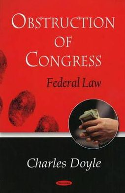 Obstruction of Congress: Federal Law