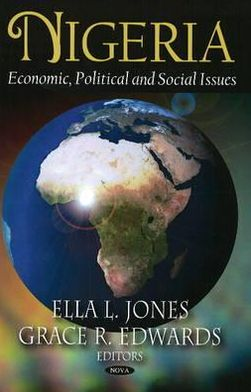 Nigeria: Economic, Political, and Social Issues