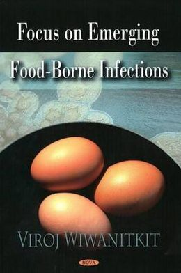 Focus on Emerging Food-Borne Infections