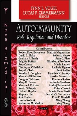 Autoimmunity: Role, Regulation, and Disorders