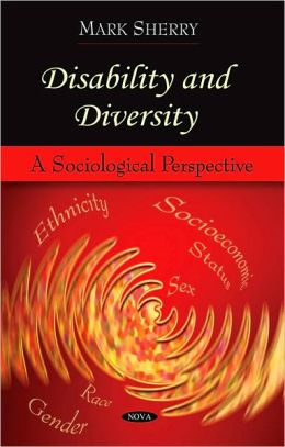 Disability and Diversity: A Sociological Perspective