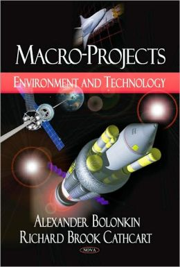 Macro-Projects: Environment and Technology