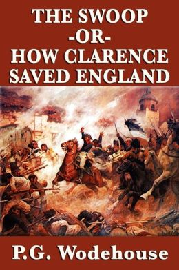 The Swoop -Or- How Clarence Saved England