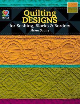 Quilting Designs For Sashing, Blocks & Borders