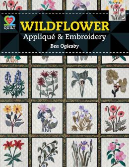 Wildflower Applique & Embroidery