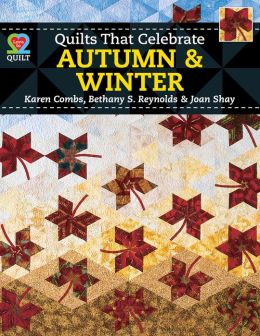 Quilts that Celebrate Autumn and Winter