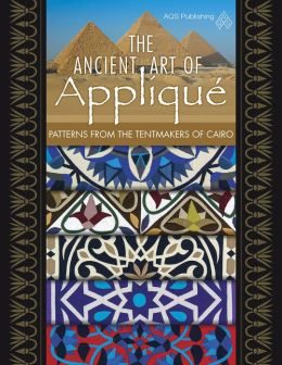 The Ancient Art of Applique Patterns from Tentmaker of Cairo