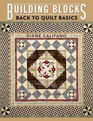 Building Blocks: Back to Quilt Basics