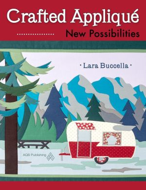 Crafted Applique: New Possibilities