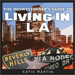 Midwesterner's Guide to Living in L. A.