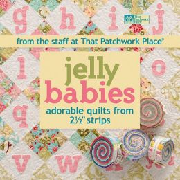 Jelly Babies: Adorable Quilts from 2 1/2